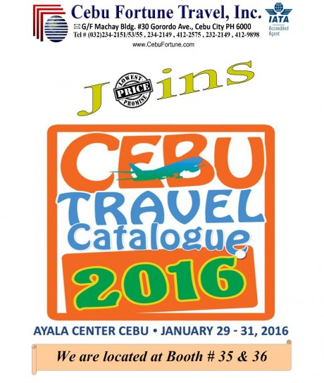 Cebu Travel Catalogue 2016 @ Booth # 35 & 36, Ayala Center Cebu